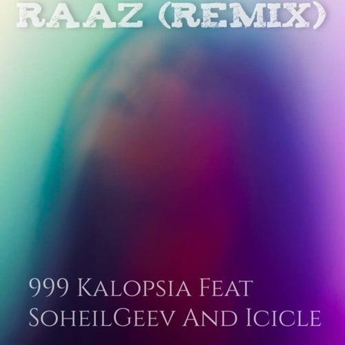 Raaz (Remix) by 999 Kalopsia