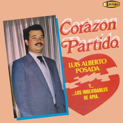 Corazón Partido de Luis Alberto Posada