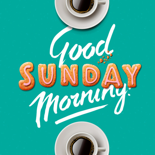 Good Sunday Morning by Various Artists