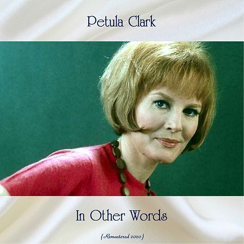 In Other Words (Remastered 2020) de Petula Clark