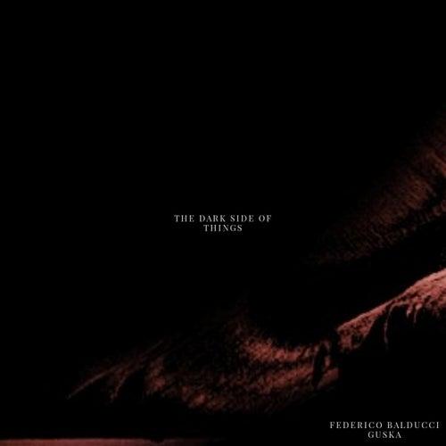The Dark Side of Things van Federico Balducci