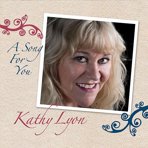 A Song for You de Kathy Lyon