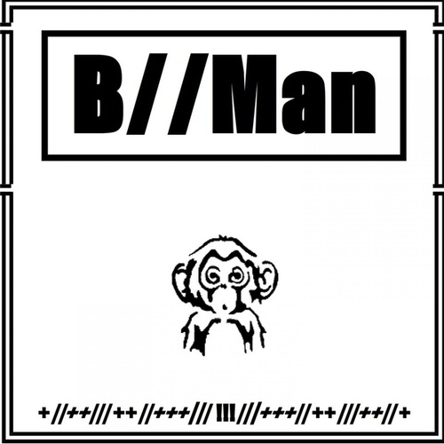 B//Man by B-Man