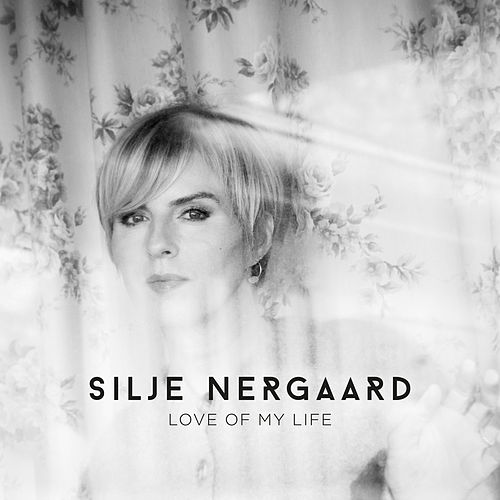 Love of My Life (Acoustic Version) by Silje Nergaard