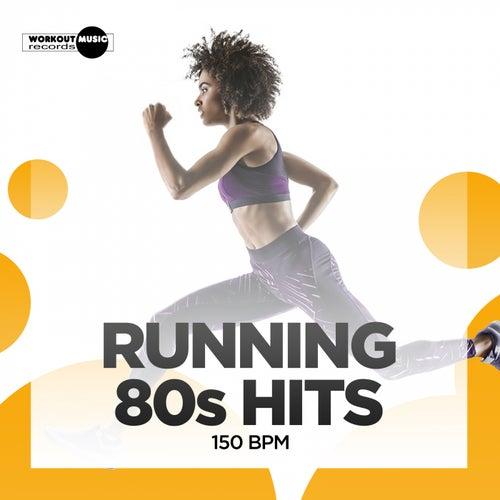 Running 80s Hits: 150 bpm von Hard EDM Workout