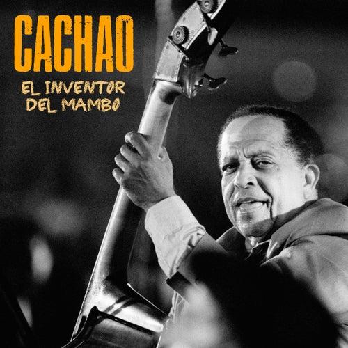 El Inventor del Mambo (Remastered) de Cachao
