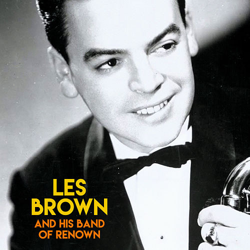 Les Brown & His Band of Renown (Remastered) de Les Brown