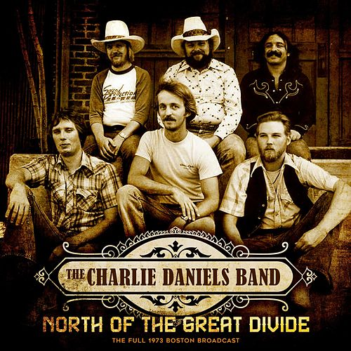 North of the Great Divide von Charlie Daniels