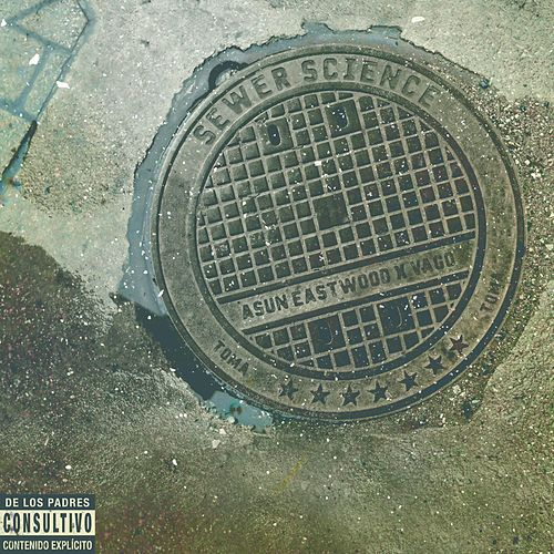 Sewer Science by Asun Eastwood