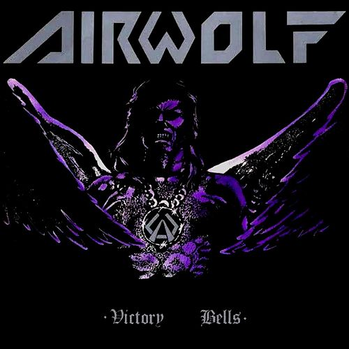 Victory Bells von Airwolf