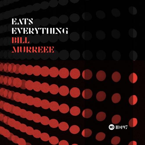 Bill Murreee de Eats Everything