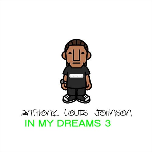 In My Dreams 3 de Anthony Louis Johnson
