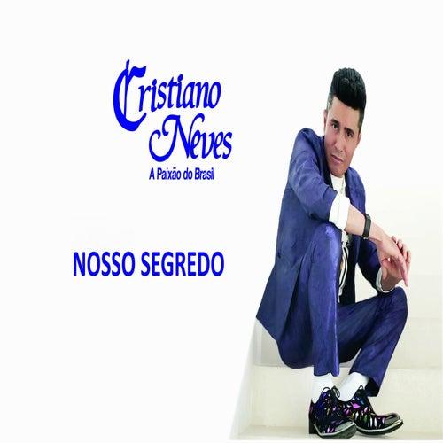 Nosso Segredo by Cristiano Neves
