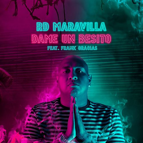 Dame un Besito by RD Maravilla