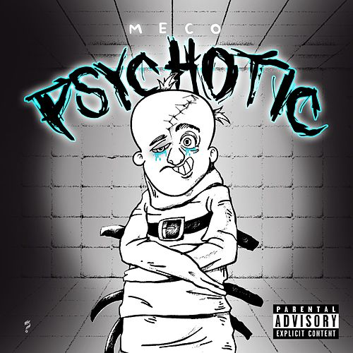 Psychotic by Meco
