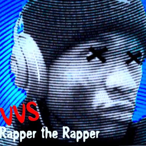 Rapper Da Rapper by V.V.S