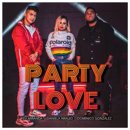 Party Love de Kev Miranda