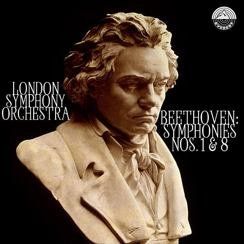 Beethoven: Symphonies Nos. 1 & 8 by London Symphony Orchestra