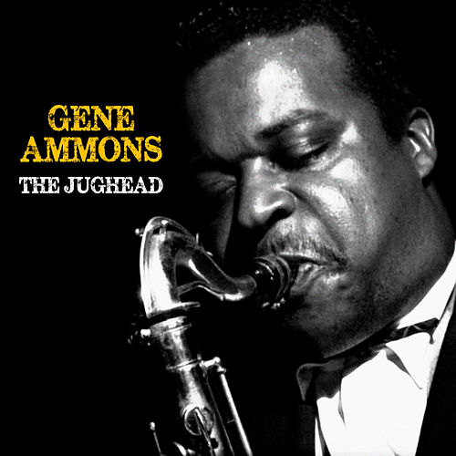 The Jughead (Remastered) by Gene Ammons