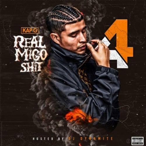Real Migo Shit 4 by Kap G