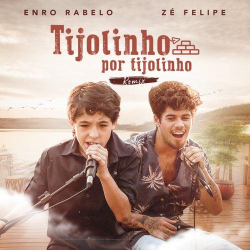 Tijolinho por Tijolinho (Remix) de Enzo Rabelo