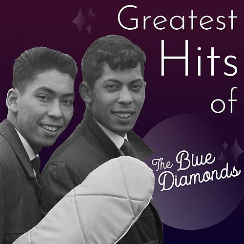 Greatest Hits of the Blue Diamonds de Blue Diamonds