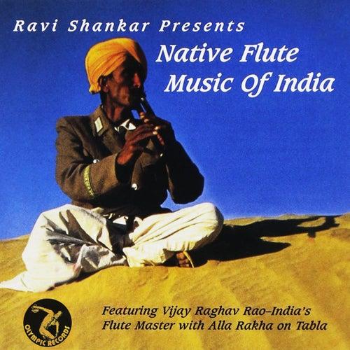 Ravi Shankar Presents: Native Flute Music of India by Alla Rakha