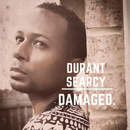 Damaged. by Durant Searcy