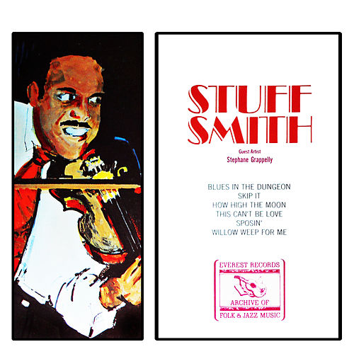 Stuff Smith & Stephane Grappelli by Stuff Smith