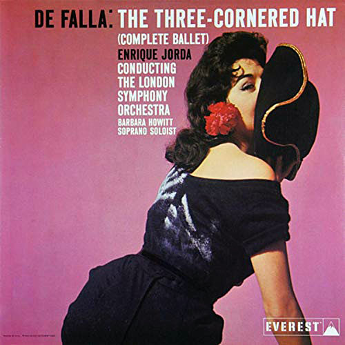 De Falla: The Three Cornered Hat (Complete Ballet) by London Symphony Orchestra
