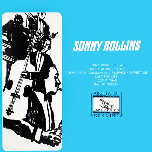 Sonny Rollins by Sonny Rollins