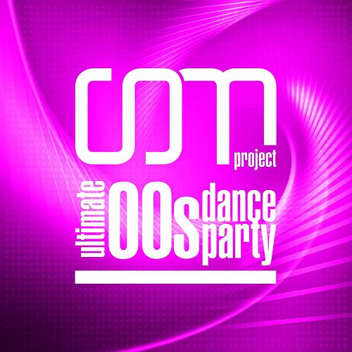 Ultimate 00s Dance Party by CDM Project