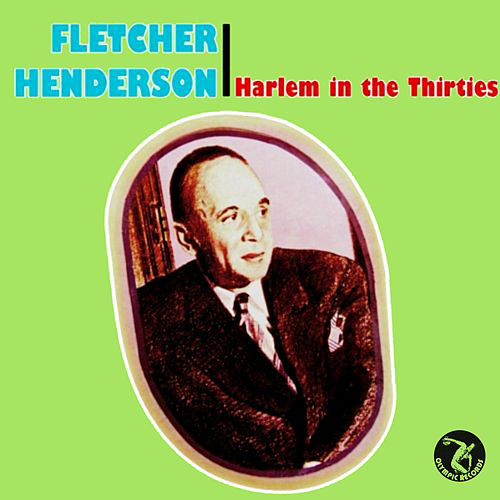 Fletcher Henderson: Harlem in the Thirties by Fletcher Henderson