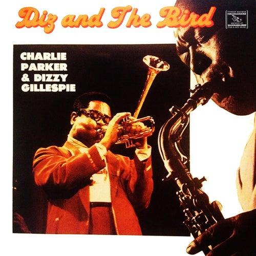 Diz and the Bird by Dizzy Gillespie