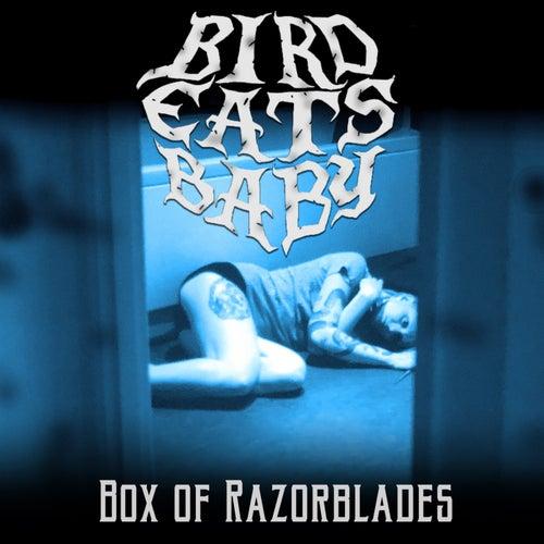 Box Of Razorblades by Birdeatsbaby