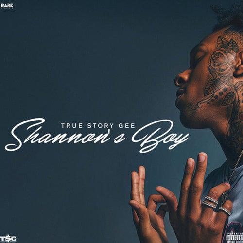 Shannons Boy by True Story Gee