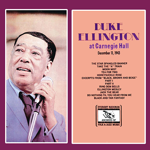 Duke Ellington at Carnegie Hall December 11, 1943 by Duke Ellington