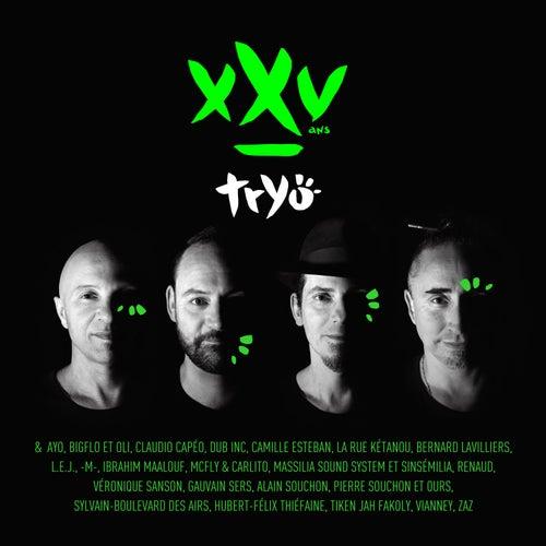 Les anciens XXV / Le temps XXV de Tryo