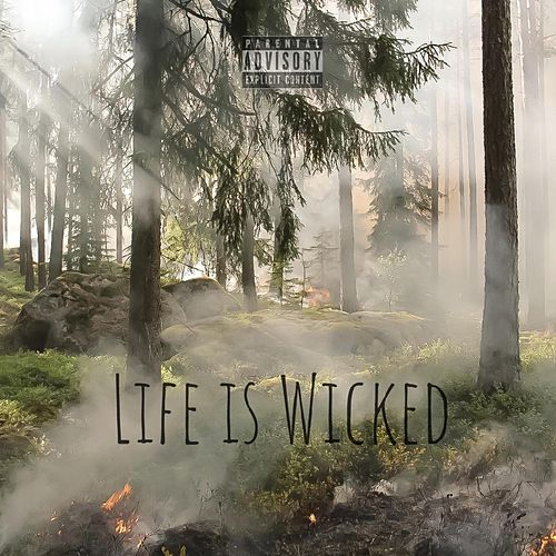 Life is Wicked de Jacob Bentley