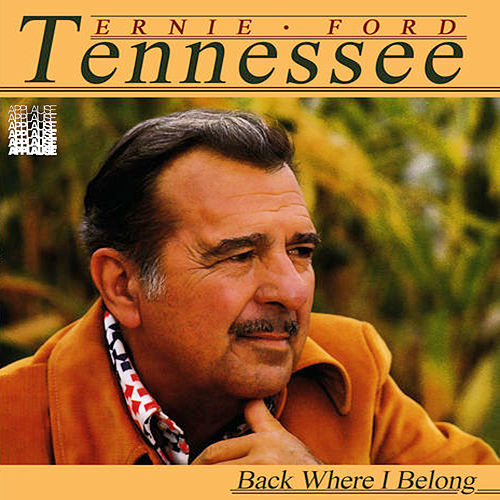 Back Where I Belong de Tennessee Ernie Ford