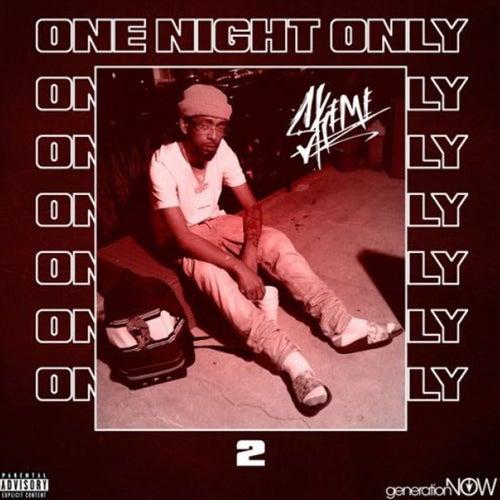 One Night Only von Skeme