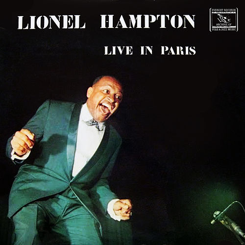 Lionel Hampton in Paris de Lionel Hampton