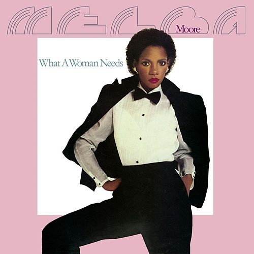 What a Woman Needs de Melba Moore