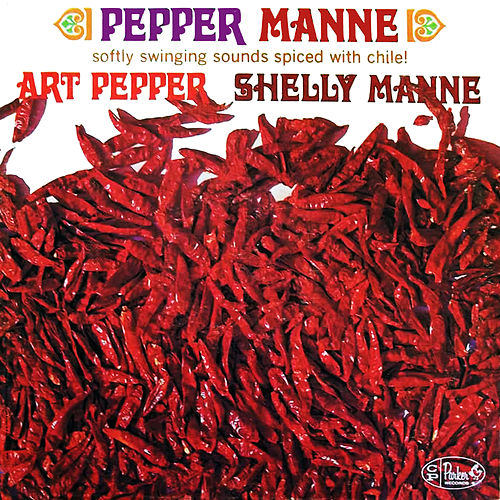 Pepper Manne by Art Pepper