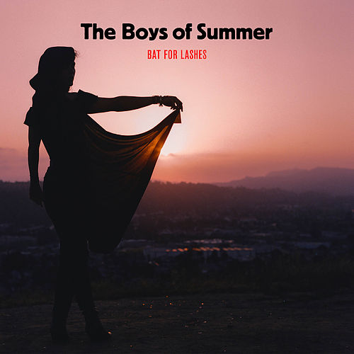The Boys of Summer (Live at EartH, London, 2019) fra Bat For Lashes
