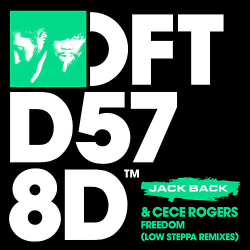 Freedom (Low Steppa Remixes) von Jack Back
