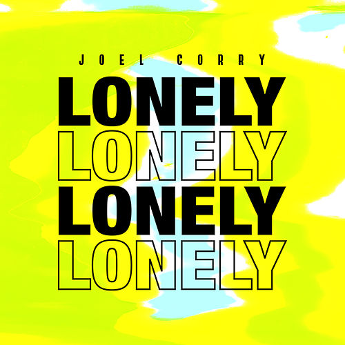 Lonely by Joel Corry
