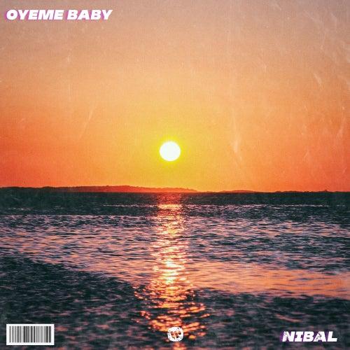 Óyeme Baby de Nibal