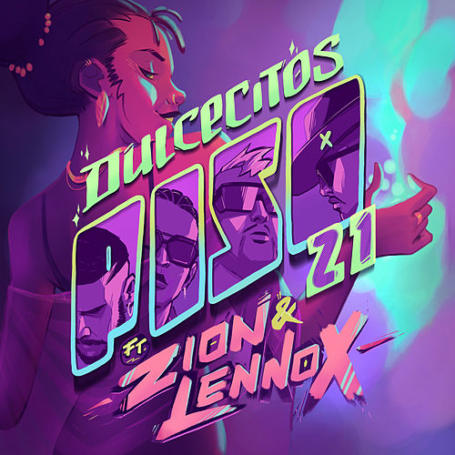 Dulcecitos (feat. Zion & Lennox) by Piso 21