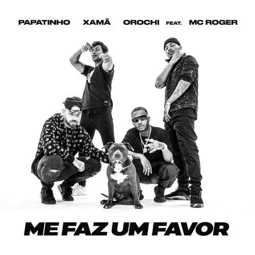 Me faz um favor (feat. MC Roger) de Papatinho